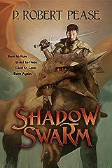 Shadow Swarm: An Epic Fantasy Adventure Kindle Edition