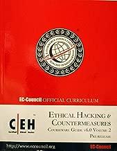 Ethical Hacking & Countermeasures Courseware Guide V6.0 Volume 2, Exam 312-50. (Ec-council Official Curriculum) (Volume 2)