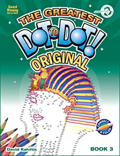 Greatest Dot-to-Dot Book in the World (Book 3) - Holiday Favorites - Relaxing Puzzles
