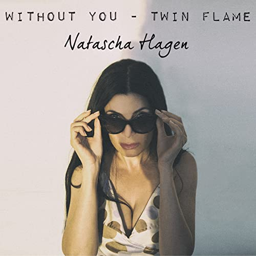 Without You - Twin Flame