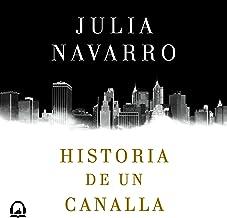 Historia de un canalla [Story of a Sociopath]