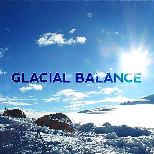 Glacial Balance (2-disc special edition)