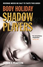Body Holiday - Shadow Players: The Adventures of Milla Carter