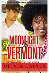 Moonlight in Vermont (Modern Mail Order Brides Book 11) Kindle Edition