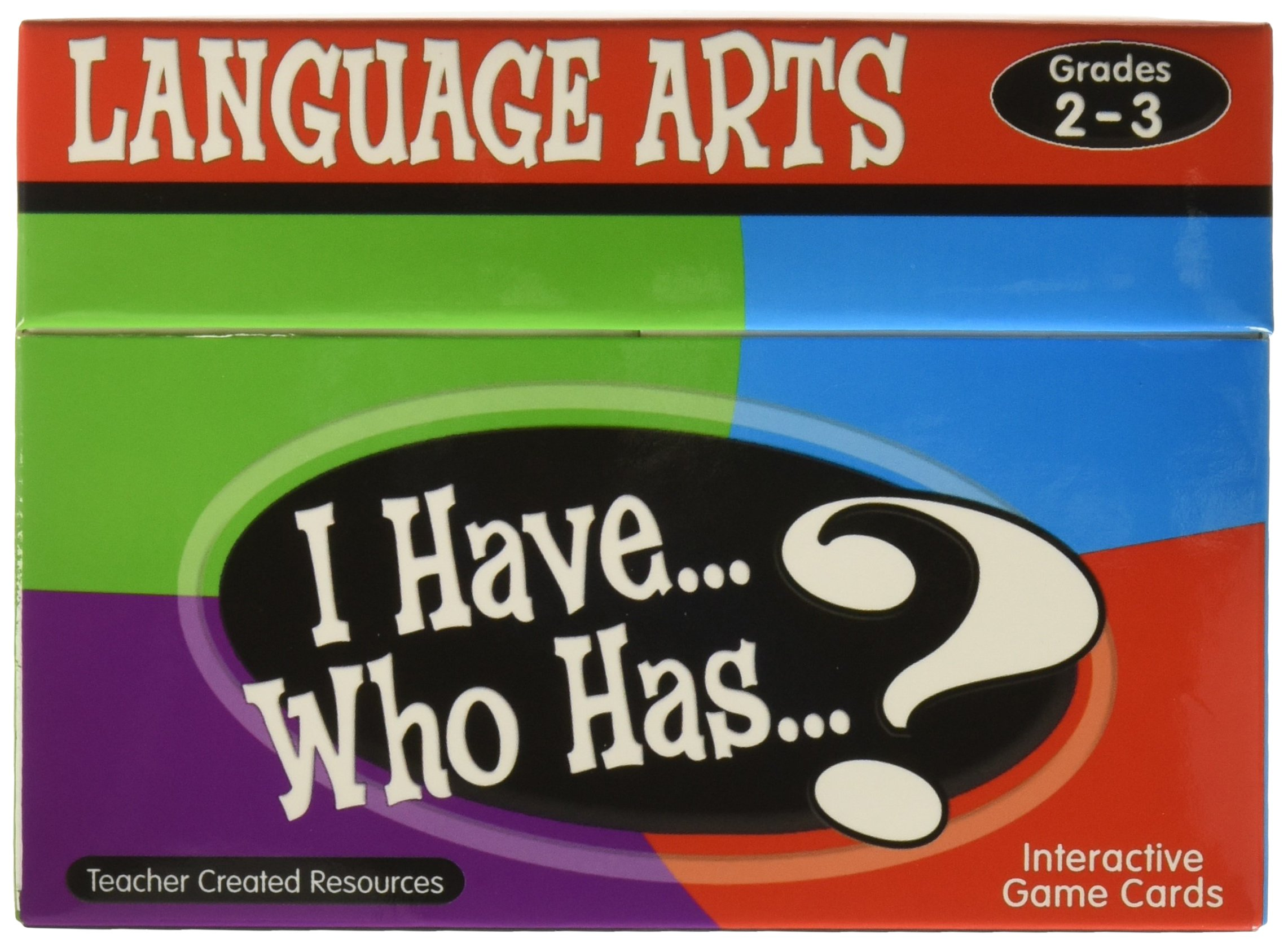 Teacher Created Resources I Have. Who Has.? Language Arts Game Grades 2-3 (7813)