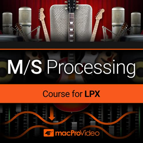 M/S Processing Course in LP X by mPV