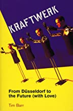 Kraftwerk: from Dusseldorf to the Future With Love