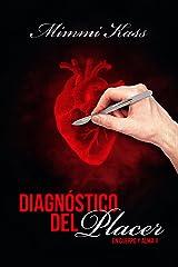 Diagnóstico del placer: Novela romántica y ficción médica (En cuerpo y alma nº 2) (Spanish Edition) Kindle Edition