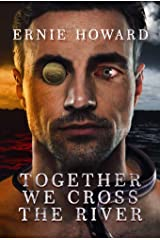 Together We Cross the River Kindle Edition
