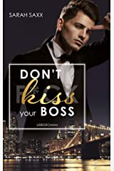 Don't kiss your Boss (New York Boss-Reihe 2) (German Edition) Format Kindle