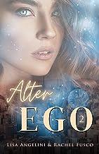 Alter Ego: Volume 2