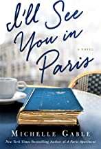 I'll See You in Paris: A Novel