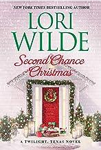 Second Chance Christmas: A Twilight, Texas Novel