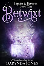 Betwixt: Betwixt & Between Book One PDF