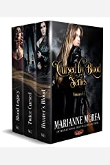 The Cursed by Blood Saga Volumes 1-3: Hunter's Blood, Twice Cursed, Blood Legacy Kindle Edition