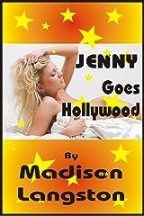 Jenny Goes Hollywood Kindle Edition