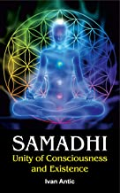 samadhi unity of consciousness and existence