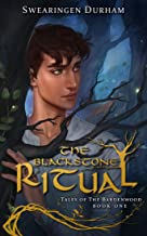 The Blackstone Ritual (Tales of the Bardenwood Book 1)