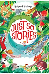 Just So Stories BY Rudyard Kipling :(Annotated Edition) Kindle Edition