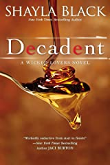 Decadent (Wicked Lovers series Book 2) Kindle Edition