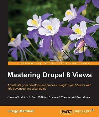 Mastering Drupal 8 Views