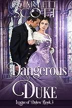 Dangerous Duke (League of Dukes Book 3)