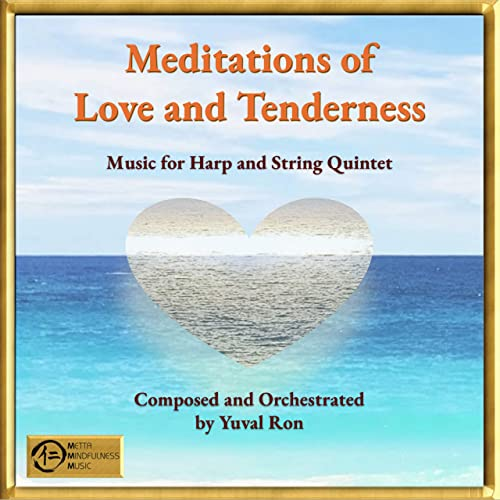 Meditations of Love and Tenderness