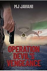 OPERATION DEVIL'S VENGEANCE (Janusz Soltani Series Book 2) Kindle Edition