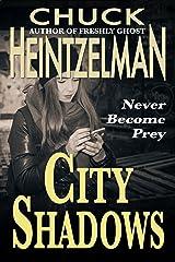 City Shadows Kindle Edition