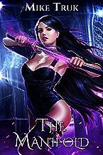 The Manifold (Tsun-Tsun TzimTzum Book 3)