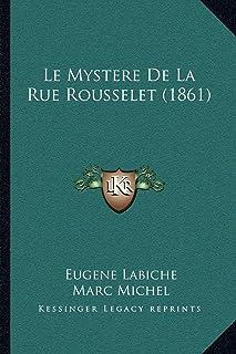 Le Mystere de La Rue Rousselet (1861)