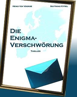 Die Enigma-Verschwörung (Die Enigma-Tetralogie 1) (German Edition)