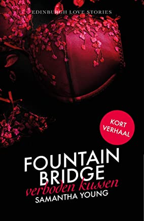 Fountain Bridge - Verboden kussen (Edinburgh Love Stories Book 4)