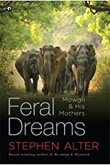 FERAL DREAMS: Mowgli & His Mothers Kindle Edition