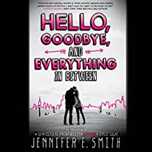 Best hello goodbye and everything in between book Reviews