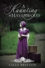 A Haunting at Havenwood (Seasons of Change Book 6)