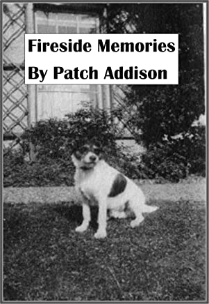 Fireside Memories By Patch Addison