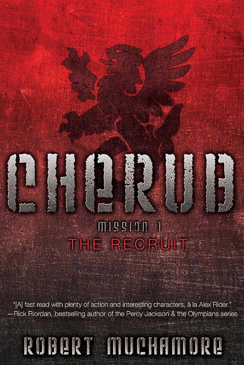 ロック解除ヘルメット今後The Recruit (Cherub Book 1) (English Edition)