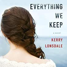 Everything We Keep: A Novel (Everything, Book 1)