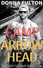 Camp Arrowhead: Bad Boy Steamy Romance