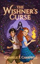 The Wishner's Curse (Wishner Prophecy Series Book 1)