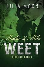 WEET - Mattie & Milo (Geketend Book 4)