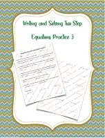 Writing and Solving Two Step Equations Practice 3