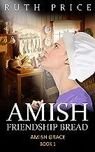 Amish Friendship Bread - Book 1 (Amish Grace)
