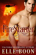 FireStarter (SmokeJumpers Book 1)
