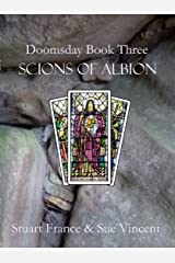 Scions of Albion (Doomsday Book 3) Kindle Edition