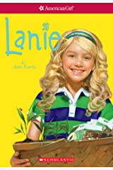 Lanie (American Girl: Girl of the Year 2010, Book 1) Kindle Edition