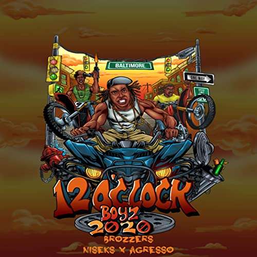 New Boyz 2020 12 O´Clock Boyz 2020 [Explicit] by Brozzers (feat. Niseks and