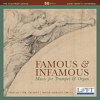 Famous & Infamous: Werke für Trompete & Orgel