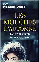 Les Mouches d'Automne (Edition Française) (French Edition)
